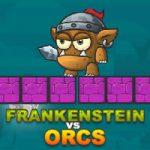 Frankenstein vs Orcs